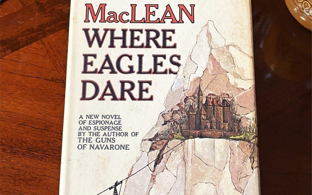Random Book from the Shelf: Where Eagles Dare