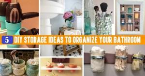 5 Brilliant DIY Bathroom Organizers and Storage Solutions