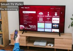 Top 5 Smart TV for NetFlix Streaming