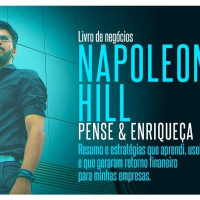 Napoleon Hill - Pense e enriqueça resumo do livro pra baixar em PDF