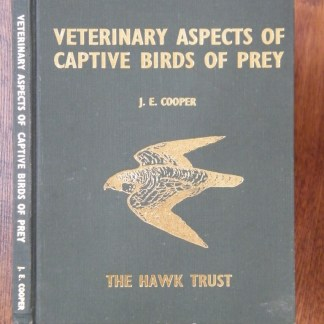 book Veterinary Aspects of Captive Birds of Prey by J.E. Cooper