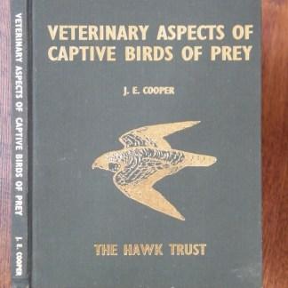 book Veterinary Aspects of Captive Birds of Prey by J.E. Cooper
