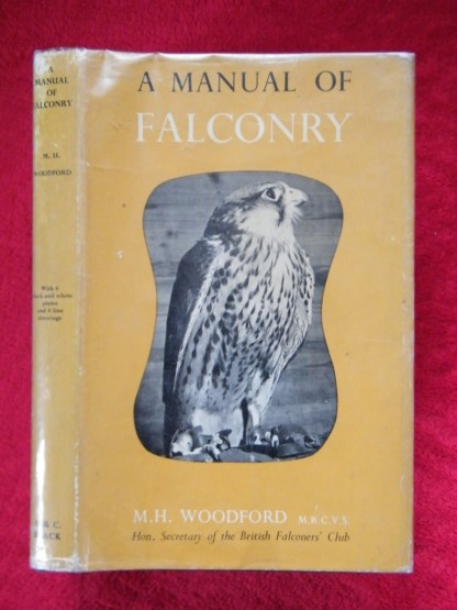 A Manual of Falconry by Michael Woodforda