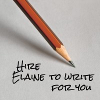 Contact Elaine about writing for you