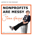 "Joan Garry podcast logo ""Nonprofits Are Messy"""