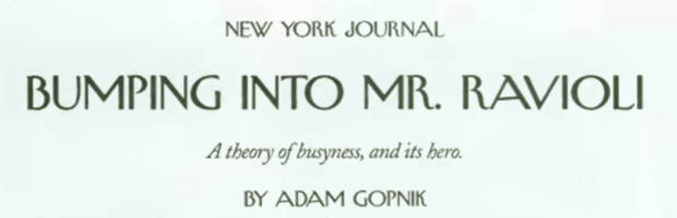 Adam Gopnik offers a master class in how to find ideas