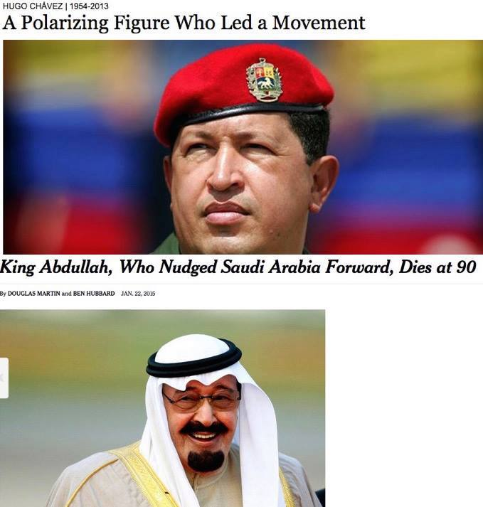 US corporate media treatment of elected president Chávez versus absolute monarch Abdullah  CREDIT: