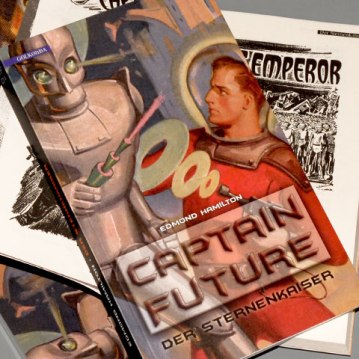 Edmond Hamilton - Captain Future | Der Sternenkaiser