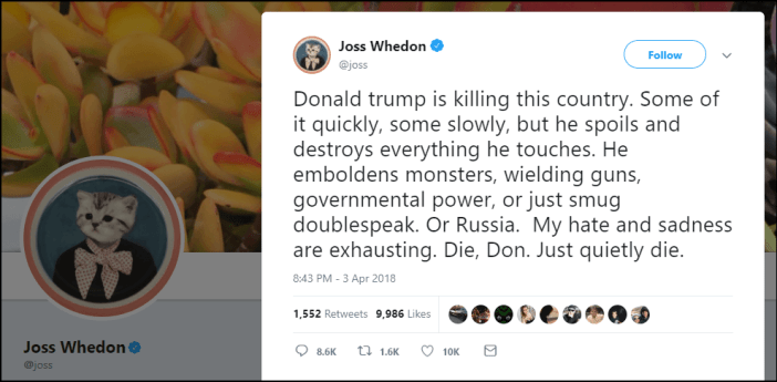 Joss Whedon tweets for the death of Donald Trump - Bent Corner