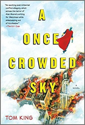 Tom King, A Once Crowded Sky