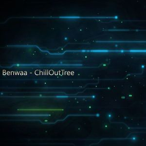 Benwaa – ChillOutTree [Free Download]