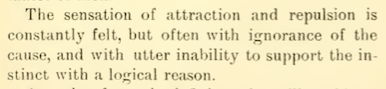 Dependent on 'instinct' rather than 'a logical reason' (Lomax, p. 5)