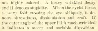 Eyelids indicate everything from stupiditiy to shrewdness to sociability (Lomax, p. 63)