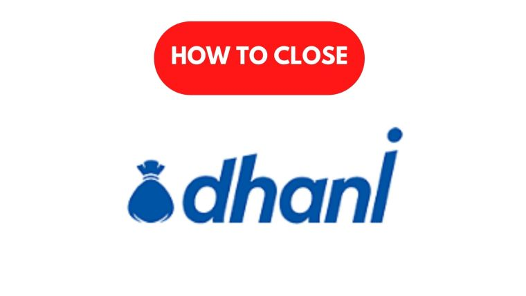 How to Close Dhani Loan