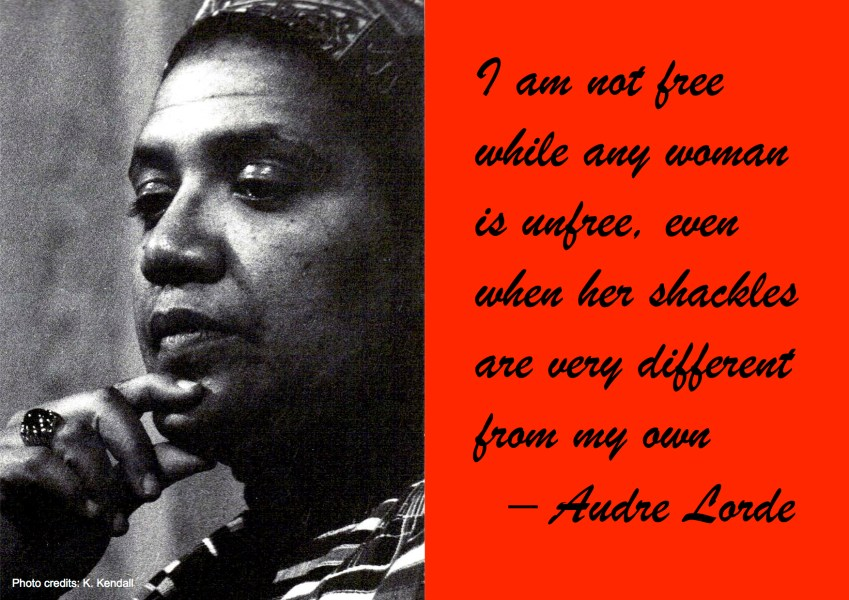 "Citat af Audre Lorde ""I am not free while any woman is unfree, even when her shackles are very different from my own"". Originalfoto: K. Kendall (flickr.com). Citatillustration: Maria Busch."