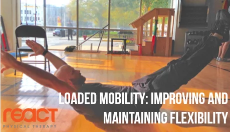 Loaded Mobility For Improving And Maintaining Flexibility