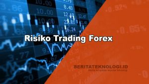 Risiko Trading Forex
