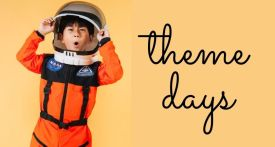 theme days for kids, theme days for school, theme days for parties
