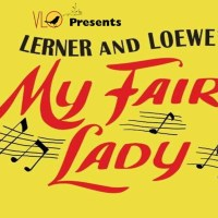 "Valley Light Opera Announces Auditions for ""My Fair Lady"""