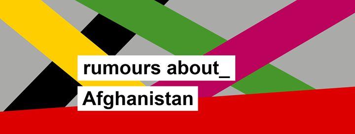 Rumours about_Afghanistan: Gerüchteküche #2 in der S27