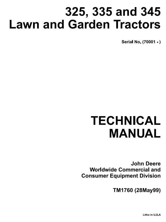 John Deere 325, 345, 335 Lawn and Garden Tractors (SN