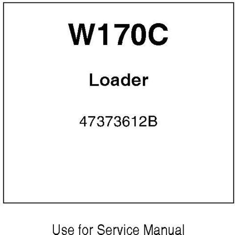 New Holland W170C Wheel Loader Service Manual / Truck
