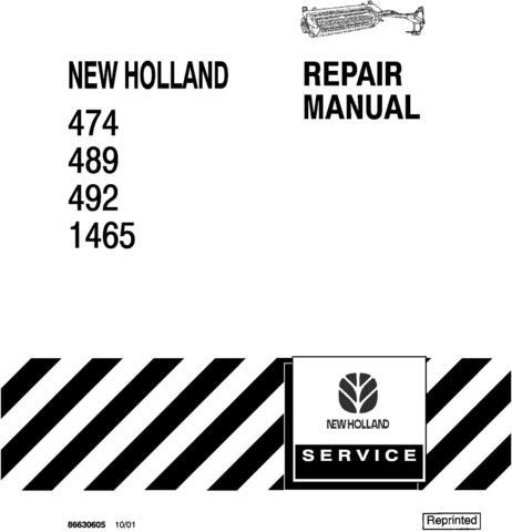 New Holland 474, 489, 492, 1465 Mower Conditioner Service