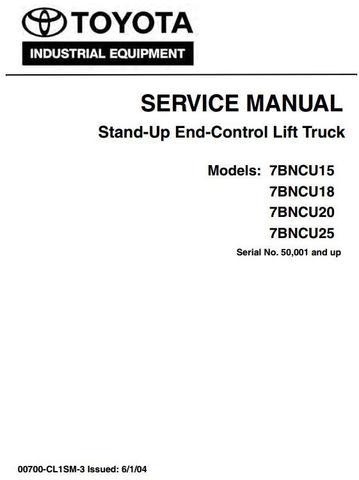 Toyota 7BNCU15,7BNCU18,7BNCU20,7BNCU25 Stand-Up Lift Truck