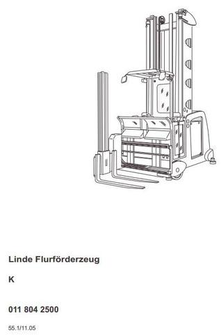 Linde K Order Picker Truck Series 011 (From 11.2005