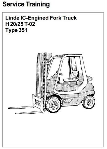 Linde H20T, H25T LPG Forklift Truck 351-02 series Workshop