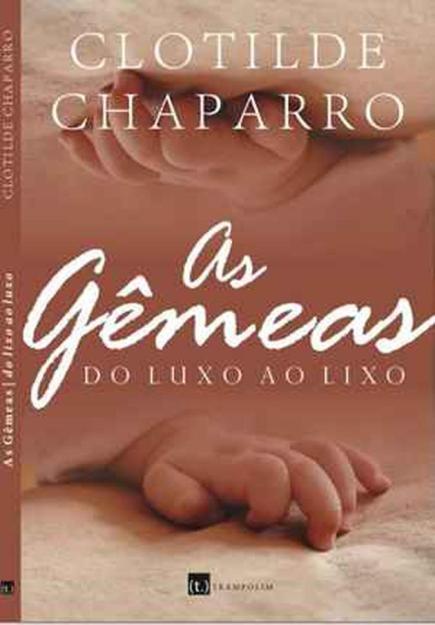 """Livro """"As Gêmeas"""" de Clotilde Chaparro"""