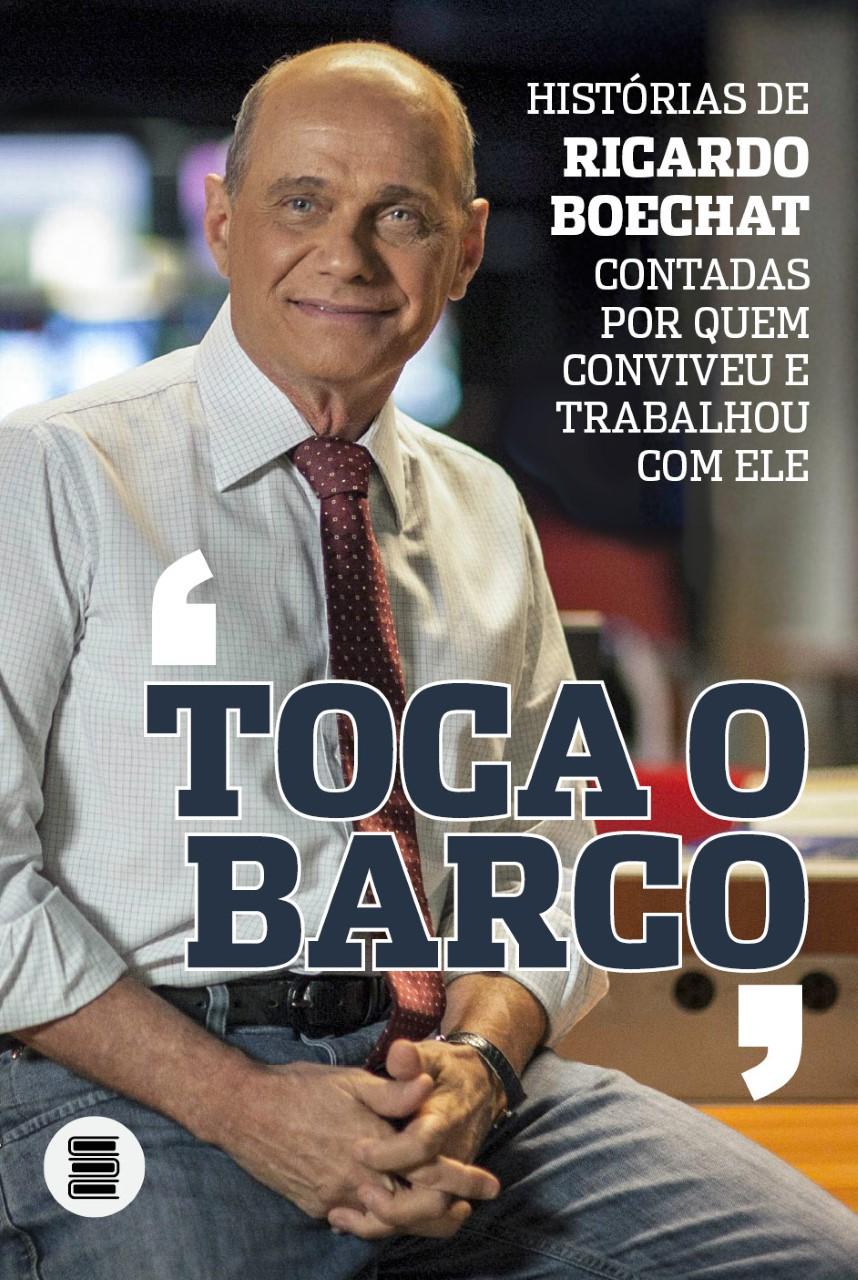 """Ricardo Boechat é homenageado com o livro """"Toca o Barco"""" - Bernadete Alves"""