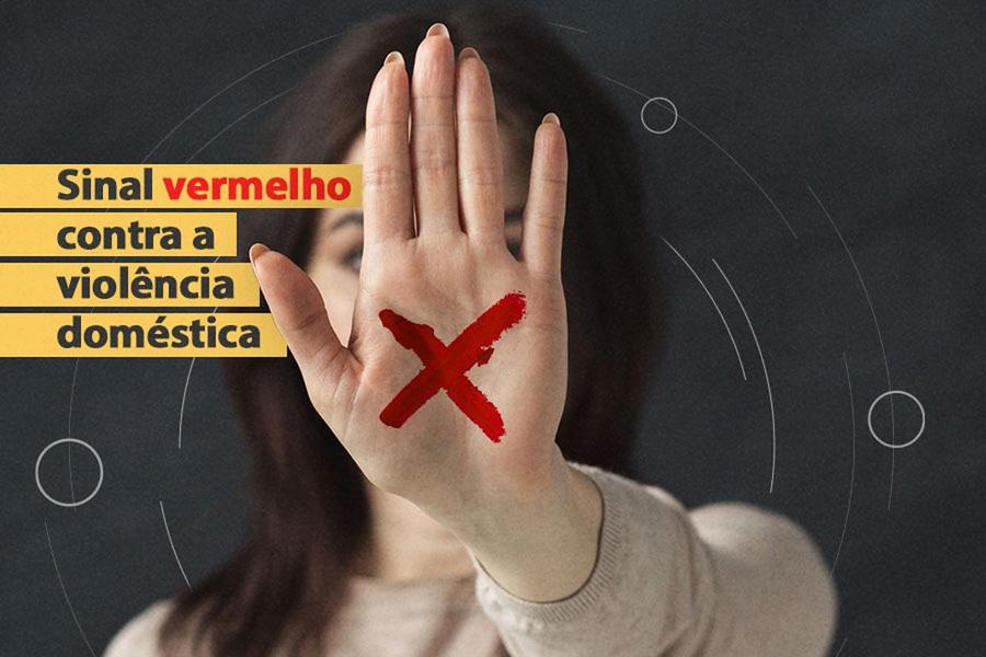 """GDF reforça campanha """"Sinal Vermelho"""" contra Violência Doméstica - Bernadete Alves"""