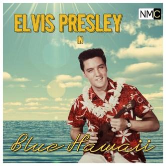 Elvis-Presley-Blue-Hawaii-NMC-New