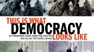 This is what democracy looks like - Essa é a cara da democracia
