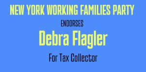 Debra Flagler is Endorsed by NY Working Families Party