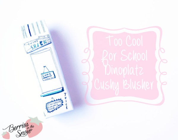 Too Cool For School Dinoplatz Cushy Blusher