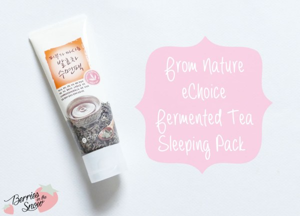 From Nature eChoice Fermented Tea Sleeping Pack