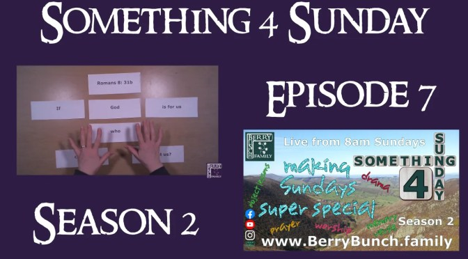 Something 4 Sunday, Series 2, Episode 7, Being Benaiah Brave