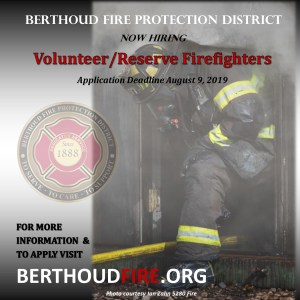 BERTHOUD FIRE IS NOW HIRING RESERVE FIREFIGHTERS