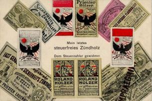 satirische Künstlerkarte: 'Mein letztes steuerfreies Zündholz' - 1909