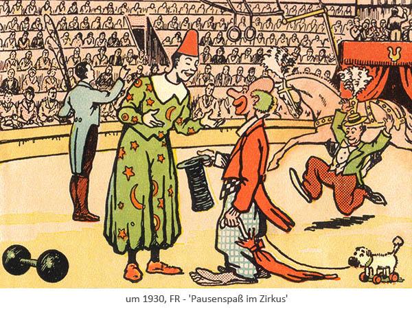 Farblitho: Pausenspaß im Zirkus - um1930, FR