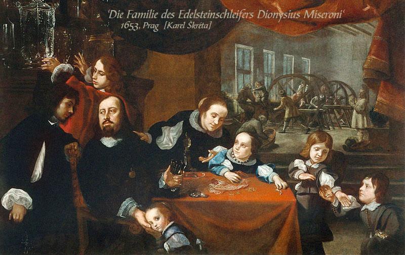 Gemälde: Familie des Edelsteinschleifers Dionysius Miseroni mit Werkstatt im Hintergrund - 1653, Prag