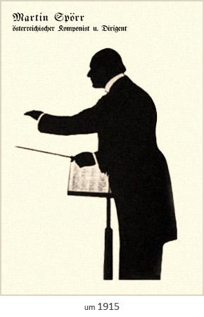 Silhouettenbild: Martin Spörr, österr. Komponist u. Dirigent ~1915