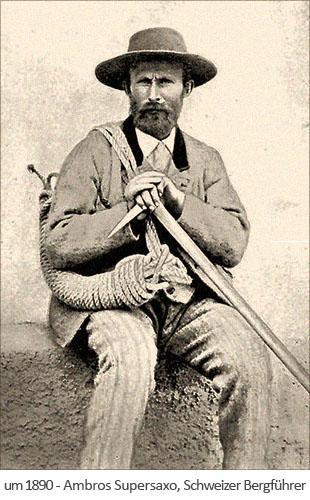 sw Foto: der Schweizer Bergführer Ambros Supersaxo ~1890