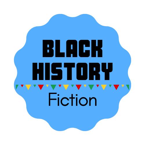 Black History Month - Fiction
