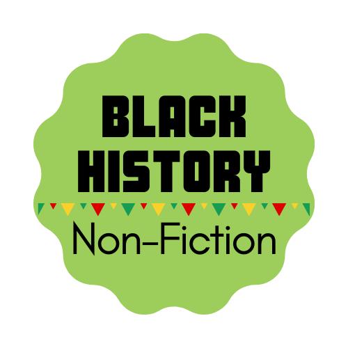 Black History Month - Non-Fiction