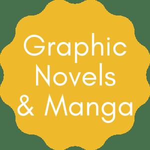 Graphic Novels & Manga