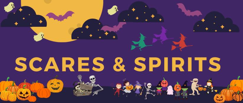 Scares & Spirits