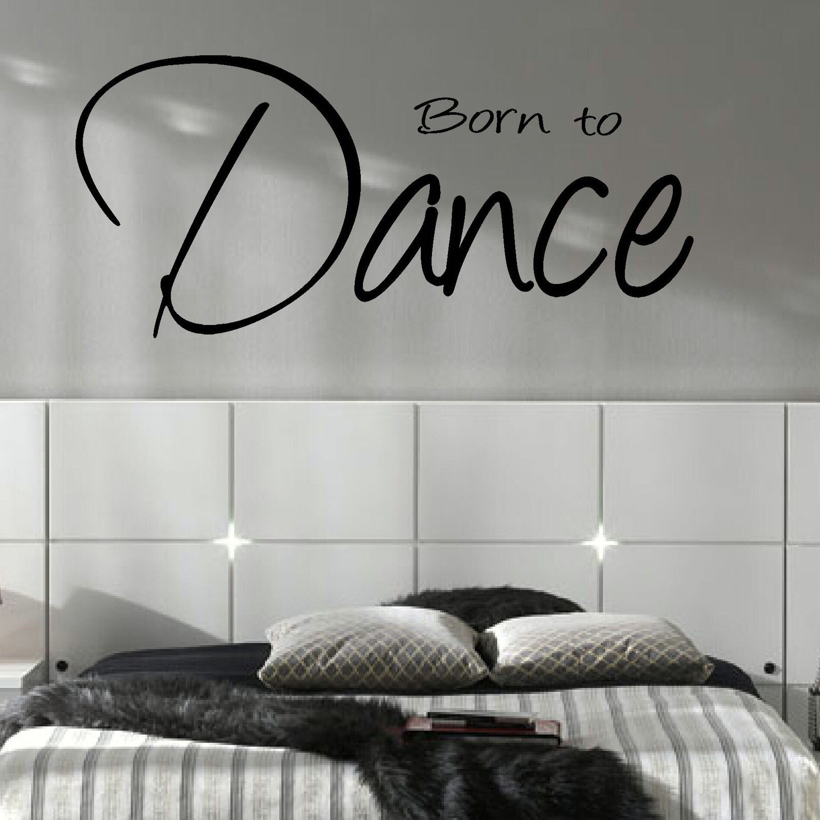 LARGE DANCE STUDIO QUOTE BORN TO DANCE WALL ART STICKER